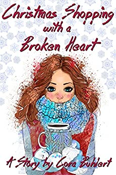 Christmas Shopping with a Broken Heart by [Cora Buhlert]