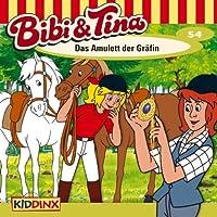 Das Amulett der Gräfin (Bibi und Tina 54) Hörbuch