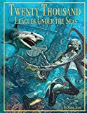 Twenty Thousand Leagues Under the Seas by.Jules Verne: Classics Illustrated, adventure story, 20,000 Leagues Under the Sea