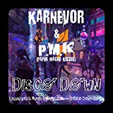 Disco Down (feat. P.M.K Paper Mache Kisses)