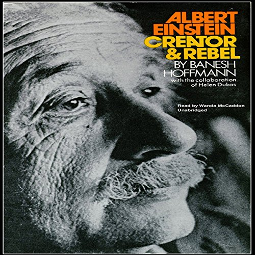 Albert Einstein, Creator & Rebel audiobook cover art