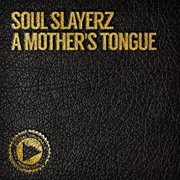 A Mother's Tongue