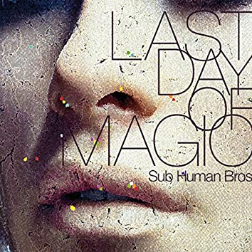 Last Day Of Magic