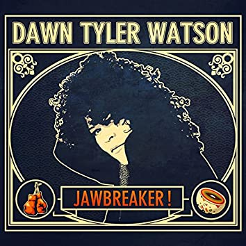 Jawbreaker!