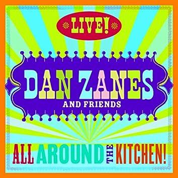 All Around The Kitchen! Live!