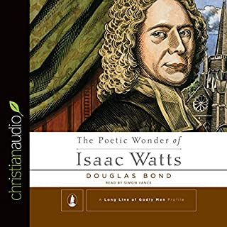 The Poetic Wonder of Isaac Watts cover art