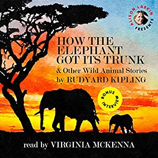 How the Elephant Got Its Trunk and Other Wild Animal Stories cover art