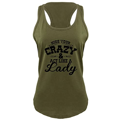 7a833a8a391b1 Comical Shirt Ladies Hide Your Crazy Act Like Lady Country Music Cute  Racerback
