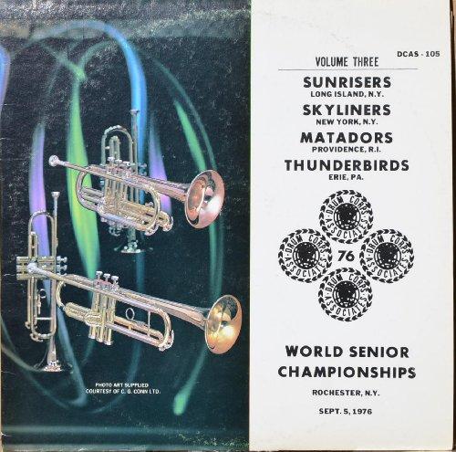 1976 World Drum & Bugle Corps Championships : Long Island Sunrisers; New York Skyliners; Providence Matadors; Erie Thunderbirds (Vol. 3)