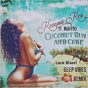 Coconut Rum and Coke (Luca Bisori Deep Vibes Remix) [feat. Maffio]