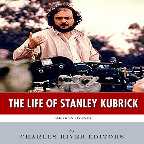Couverture de American Legends: The Life of Stanley Kubrick