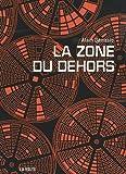 La zone du dehors - La Volte - 21/01/2010
