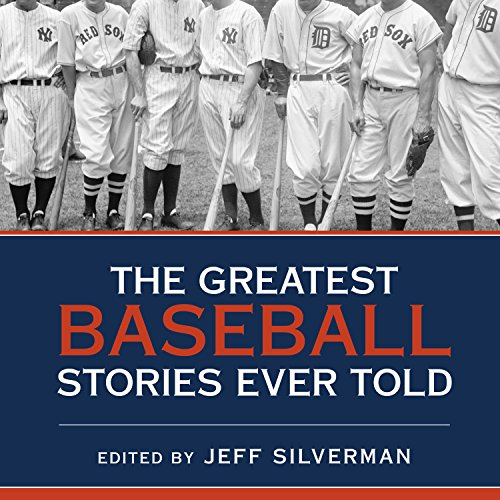 The Greatest Baseball Stories Ever Told audiobook cover art