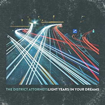 Light Years / In Your Dreams