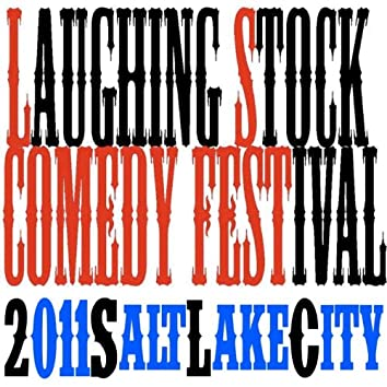 2011 Laughing Stock Comedy Festival