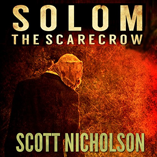 The Scarecrow: A Supernatural Thriller (Solom Book 1) cover art