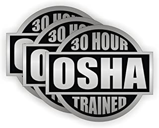 30 Hour OSHA Trained circle (3 PACK) vinyl Hard Hat Helmet Decal by StickerDad - size: 2