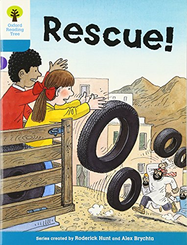 Oxford Reading Tree: Level 9: More Stories A: Rescueの詳細を見る