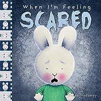 When I'm Feeling Scared (Feelings)