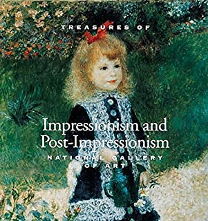 Treasures of Impressionism and Post-impressionism: National Gallery of Art