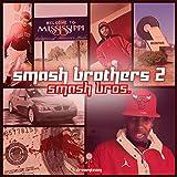 Smash Bros II [Explicit]