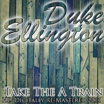 Take The A Train - (HD Digitally Re-Mastered 2011)