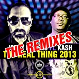 The Real Thing 2013 (feat. Kash) [Andy Silva Remix]