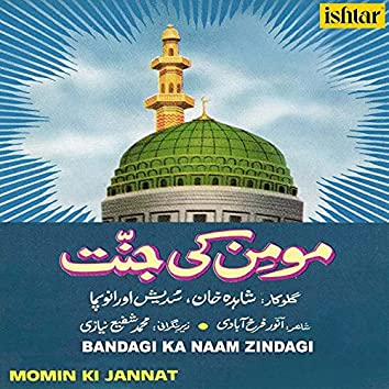 """Bandagi Ka Naam Zindagi (From """"Momin Ki Jannat"""")"""