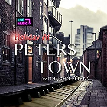 Holiday At Peters Town