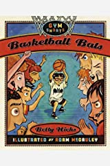 Basketball Bats (Gym Shorts) Kindle Edition