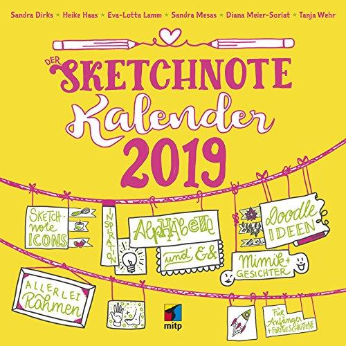 Dein Sketchnote Kalender 2019 (Wandkalender) (mitp Kreativ): Mit praktischen Tipps und Strich-für Strich-Anleitungen