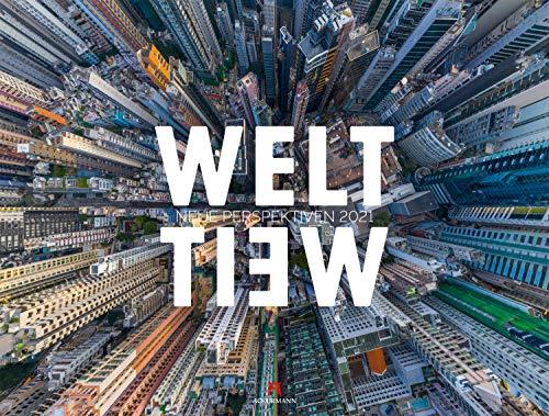WeltWeit - Die Welt aus der Drohnen-Perspektive Kalender 2021, Wandkalender im Querformat (66x50 cm) - Architekturkalender mit Luftaufnahmen