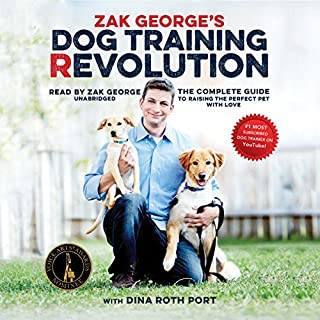 Zak George's Dog Training Revolution audiobook cover art