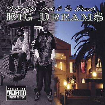 Big Dream$