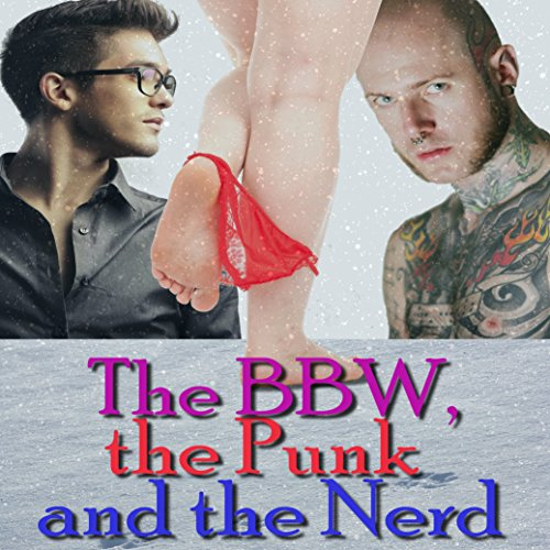 The BBW, the Punk and the Nerd audiobook cover art