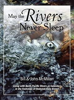 May The Rivers Never Sleep
