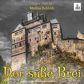 Der Süße Brei (Original Motion Picture Soundtrack)