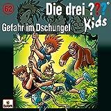 062/Gefahr im Dschungel - Die Drei ??? Kids