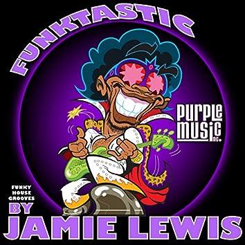 Funktastic (By Jamie Lewis)