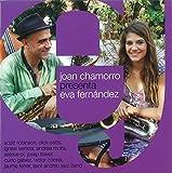 Joan Chamorro Presenta Eva Fernandez by Joan Chamorro (2013-05-04)
