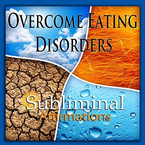 Overcome Eating Disorders Subliminal Affirmations cover art
