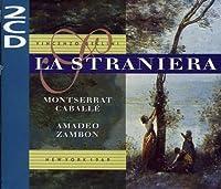 Bellini: La Straniera by CABALLE / SARDINERO / GUADAGNO (1997-01-01)