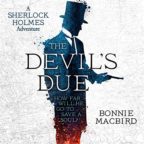 The Devil's Due: A Sherlock Holmes Adventure, Book 3