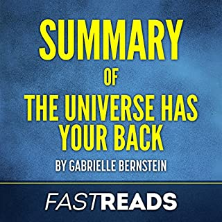 Summary of The Universe Has Your Back: by Gabrielle Bernstein cover art