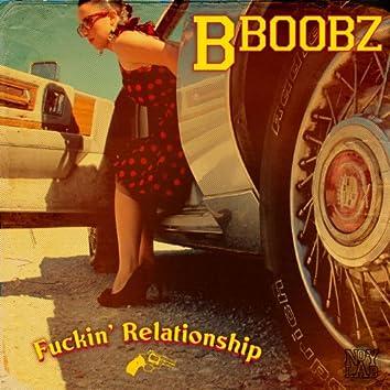 Fuckin' Relationship (Single)