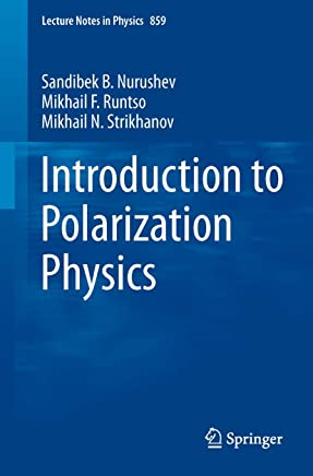 Introduction to Polarization Physics (Lecture Notes in Physics Book 859)