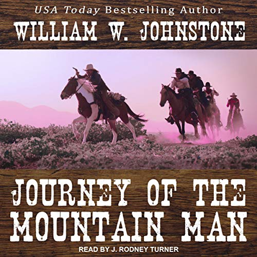Journey of the Mountain Man audiobook cover art