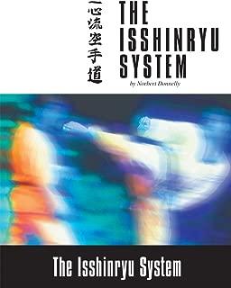 The Isshinryu System