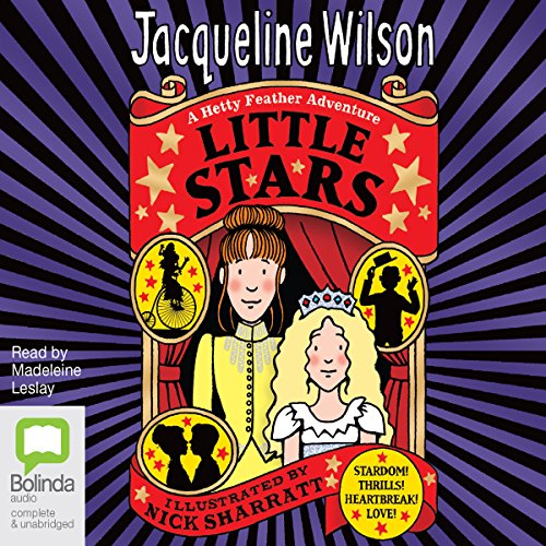 Little Stars     Hetty Feather, Book 5              De :                                                                                                                                 Jacqueline Wilson                               Lu par :                                                                                                                                 Madeleine Leslay                      Durée : 12 h et 20 min     Pas de notations     Global 0,0