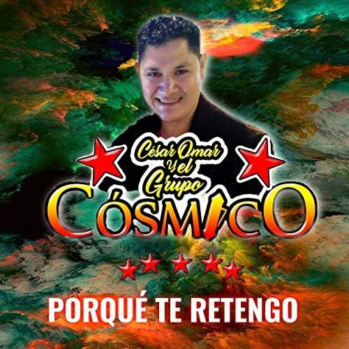 Cesar Omar y el Grupo Cósmico
